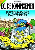 Supermarkske bakt ze bruin by Hec Leemans