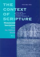 The Context of Scripture, Volume Two:…