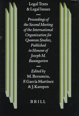 legal-texts-and-legal-issues-proceedings-of-the-second-meeting-of-the-international-organization-for-qumran-studies-cambridge-1995-published-in-studies-on-the-texts-of-the-desert-of-judah