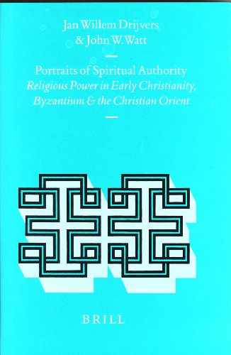 portraits-of-spiritual-authority-religious-power-in-early-christianity-byzantium-and-the-christian-orient-religions-in-the-graeco-roman-world