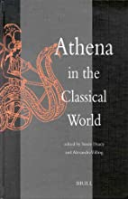Athena in the Classical World by Susan Deacy