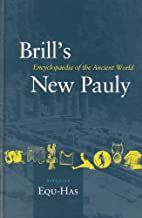 Brill's New Pauly : encyclopaedia of the…