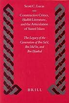 Constructive Critics, Hadith Literature, and…