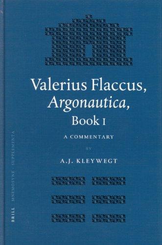 valerius-flaccus-argonautica-book-i-a-commentary-mnemosyne-bibliotheca-classica-batava-supplementum-bki-english-and-german-edition