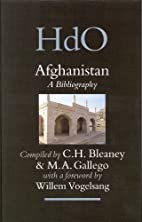 Afghanistan: A Bibliography (Handbook of…