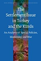 The Settlement Issue in Turkey and the Kurds…