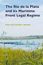 The Rio De La Plata and Its Maritime Front…