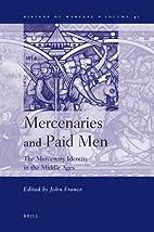 Mercenaries and Paid Men: The Mercenary…