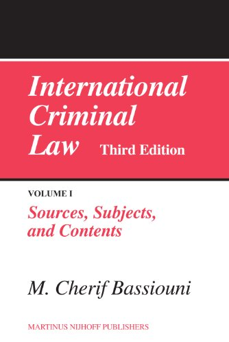 international-criminal-law-volume-1-sources-subjects-and-contents-third-edition
