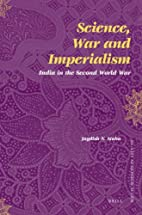 Science, War and Imperialism : India in the…