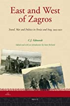 East and West of Zagros : Travel, War and…