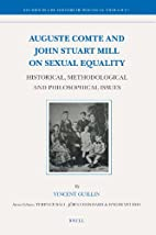 Auguste Comte and John Stuart Mill on Sexual…