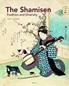The Shamisen: Tradition and Diversity by…