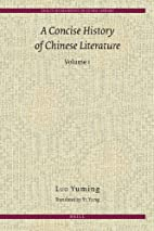 A concise history of Chinese literature by…