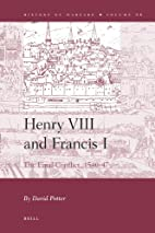 Henry VIII and Francis I : The Final…