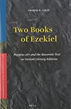 Two books of Ezekiel : Papyrus 967 and the…