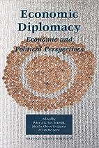 Economic Diplomacy: Economic and Political…