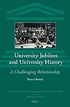University Jubilees and University History…