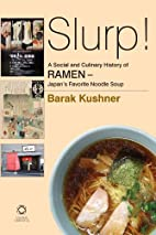 Slurp! a Social and Culinary History of…