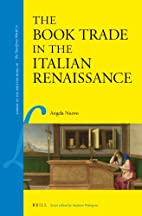 The book trade in the Italian Renaissance by…