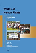 Worlds of Human Rights: The Ambiguities of…