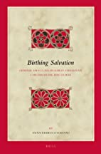 Birthing Salvation: Gender and Class in…