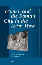 Women and the Roman City in the Latin West…