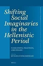 Shifting Social Imaginaries in the…