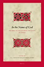 In the Name of God: The Bible in the…