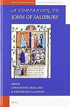 A Companion to John of Salisbury…
