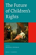 The future of children's rights by Michael…