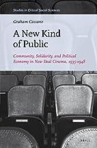 A New Kind of Public: Community, Solidarity,…