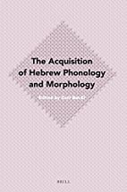 The Acquisition of Hebrew Phonology and…