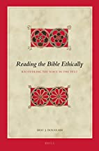 Reading the Bible ethically : recovering the…