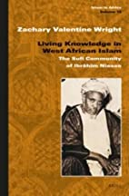 Living Knowledge in West African Islam: The…