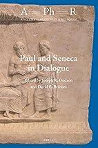 Paul and Seneca in Dialogue (Ancient…