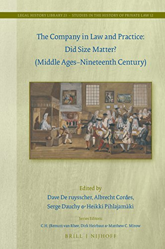 the-company-in-law-and-practice-did-size-matter-middle-ages-nineteenth-century-legal-history-library-studies-in-the-history-of-private-law