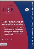 Telecommunicatie en ruimtelijke omgeving :…