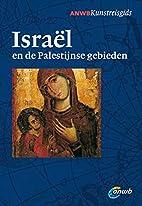 Israël en de Palestijnse gebieden by Erhard…