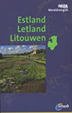 Estland, Letland, Litouwen by Christiane…