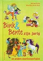 Bink & Bente zijn jarig en andere…