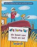 De boot van Luuk en Lot by M. Leene