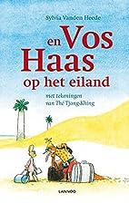 Vos en Haas op het eiland by Sylvia Vanden…