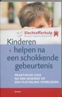 Kinderen helpen na een schokkende…