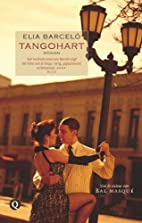 Heart of Tango by Elia Barceló