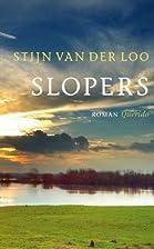 Slopers by Stijn van der Loo