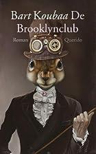De Brooklynclub by Bart Koubaa