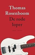 De rode loper by Thomas Rosenboom