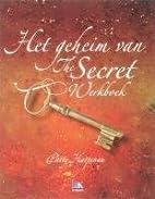 Het geheim van the Secret werkboek by Patty…