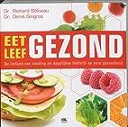 Eet gezond, leef gezond: de invloed van…